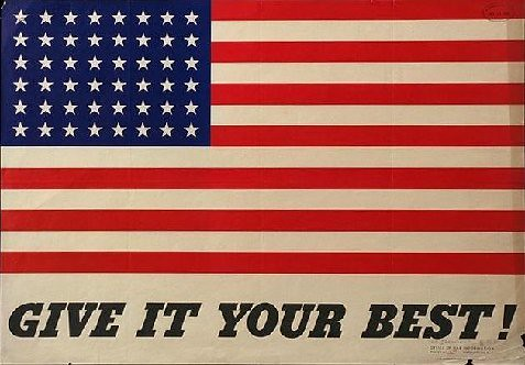World War II Poster - Give It Your Best