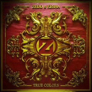 Zedd & Ke$ha – True Colors