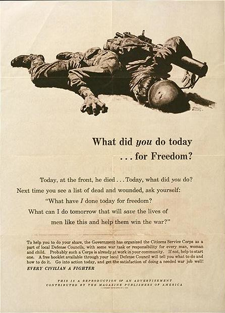 World War II Poster - What did you do today...for Freedom?
