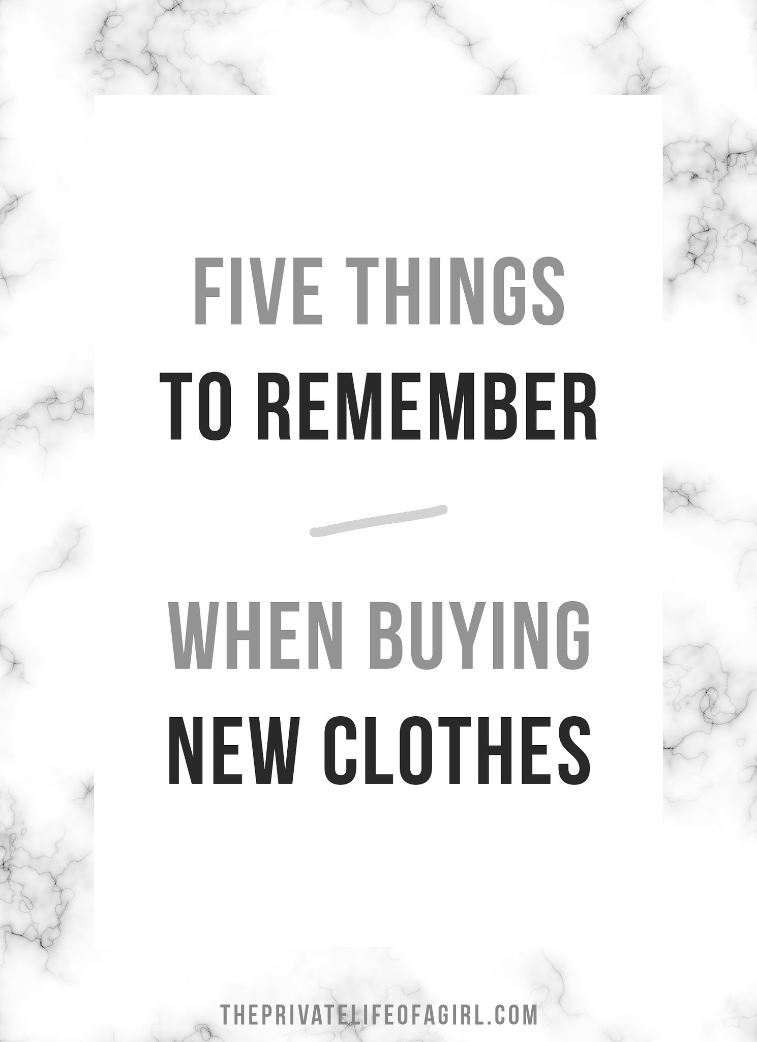 5 Things to Remember When Buying New Clothes