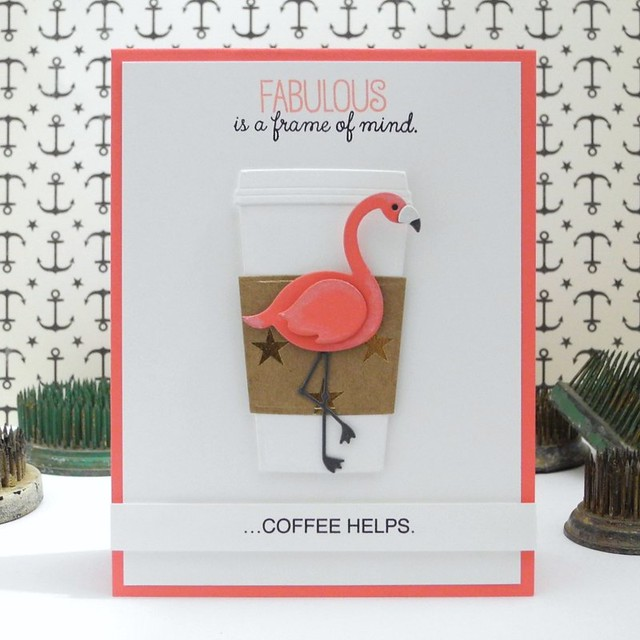 Fabulous is a Frame of Mind by Jennifer Ingle #mftstamps #cards #diy #bazzillbasics #coffee