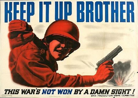 World War II Poster - Keep It Up Brother