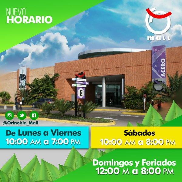 Nuevo Horario del C.C. Orinokia Mall a partir del 4 de mayo