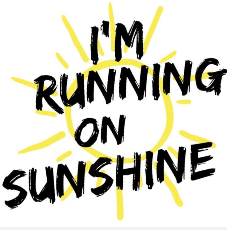 Running on sunshine - a motto for the summer from RunToTheFinish.com