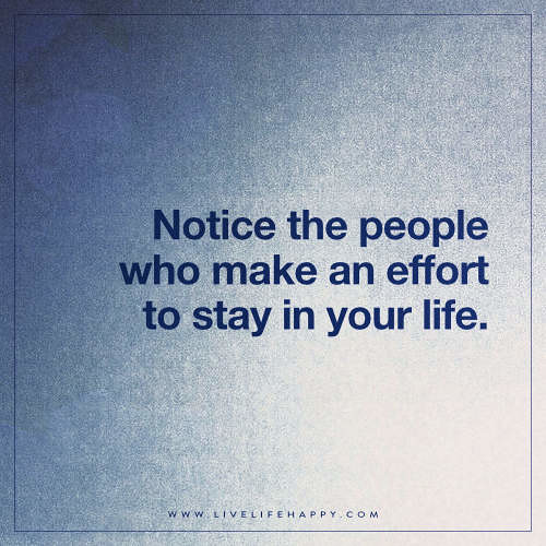 Quotes About People Who Notice: Notice The People Who Make An Effort Quote