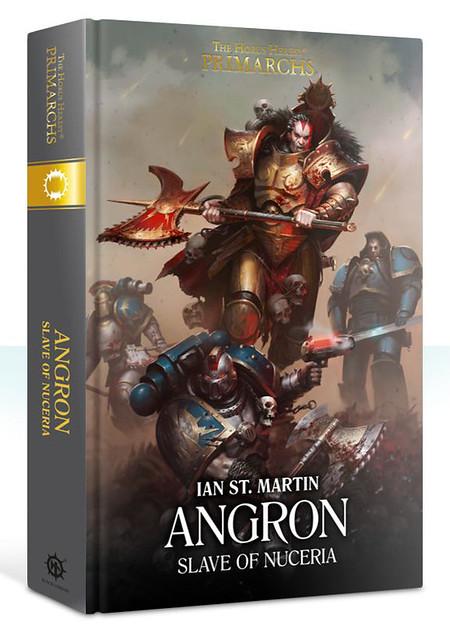 Иен Ст. Мартин «Ангрон: Раб с Нуцерии» | Angron: Slave of Nuceria by Ian St. Martin)