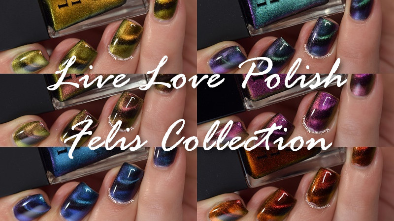 Live Love Polish Felis Collection