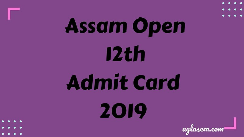 ASOS HS Admit Card April 2019