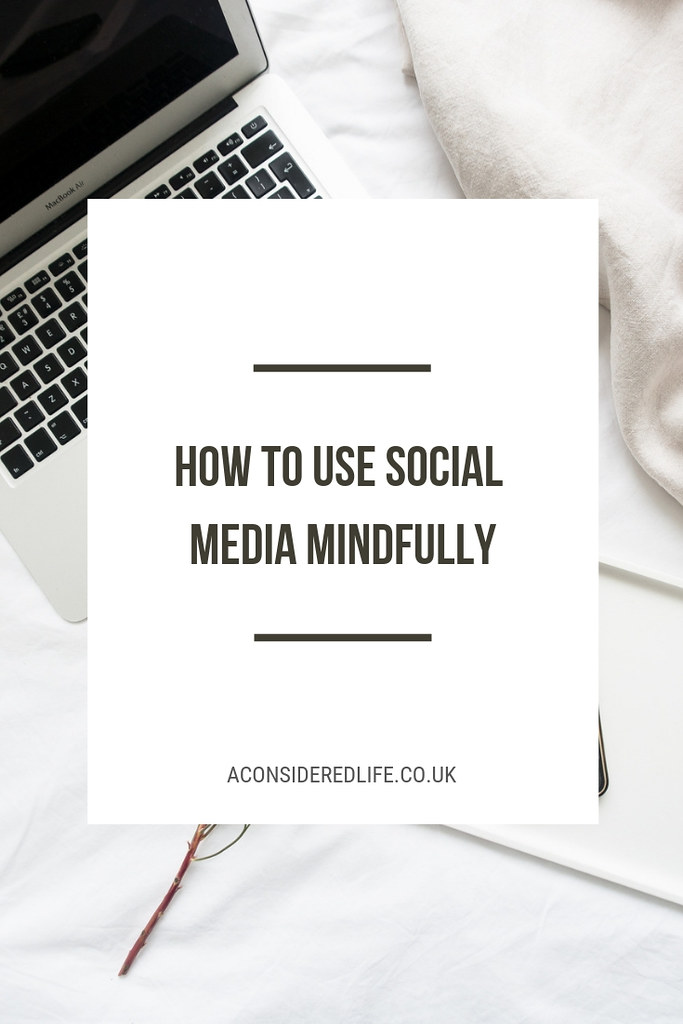 Using Social Media Mindfully