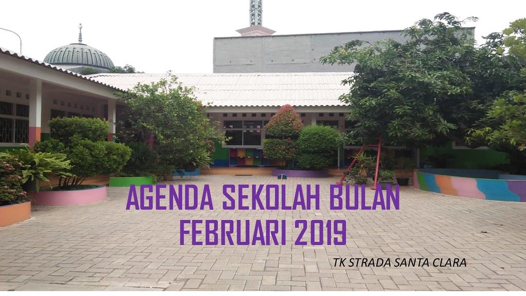 Agenda Sekolah Bulan Februari 2019 TK Strada Santa Clara