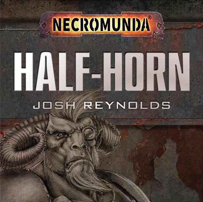 «Полурогий», Джош Рейнольдс | Half-horn by Josh Reynolds