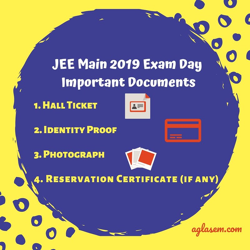 JEE MAIN 2019 important documenrts to carry