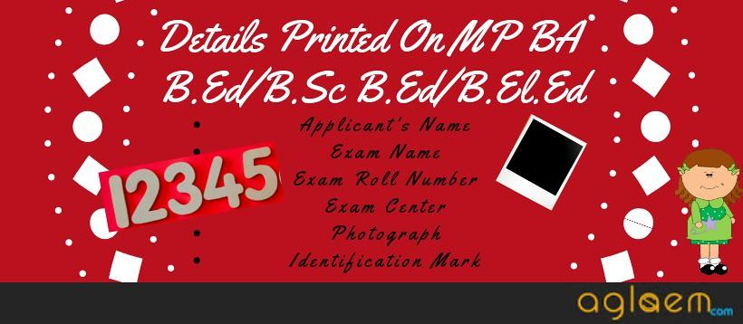 MP BA B.Ed/B.Sc B.Ed/B.El.Ed 2019 Admit Card