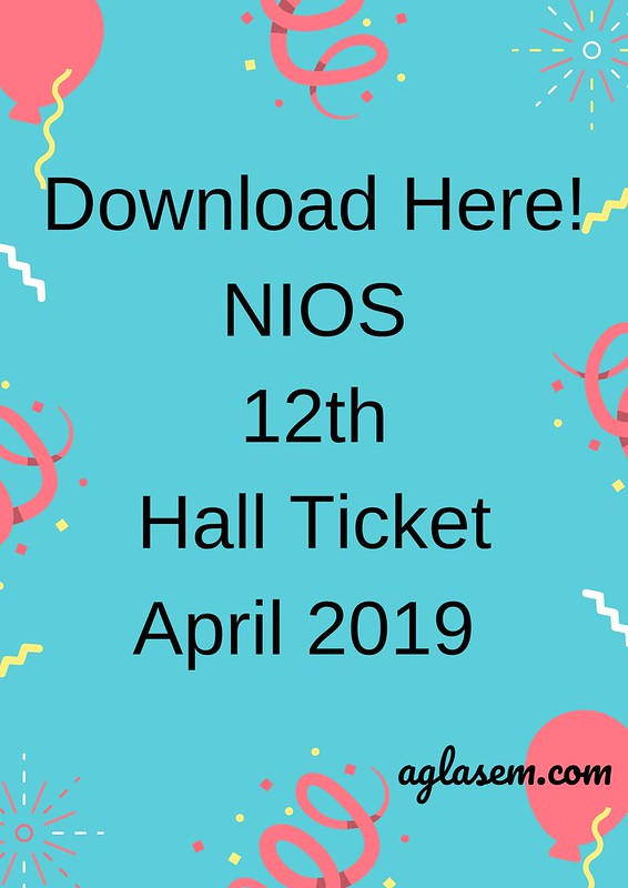 NIOS 12th Hall Ticket April 2019