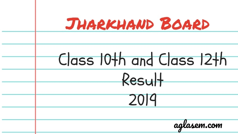 JAC Result 2019 | Jharkhand Board 10th, 12th Result 2019