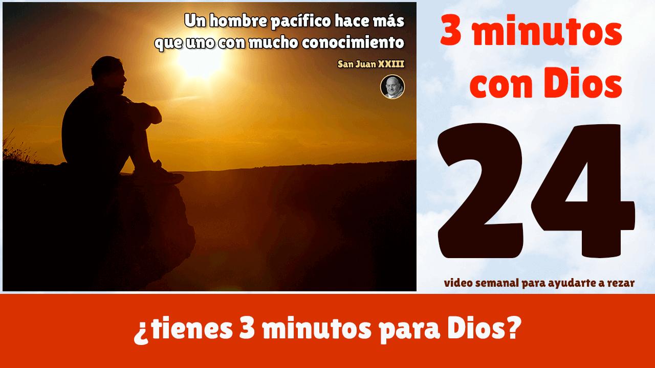 3 minutos con Dios 24