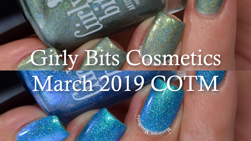 Girly Bits March 2019 COTM