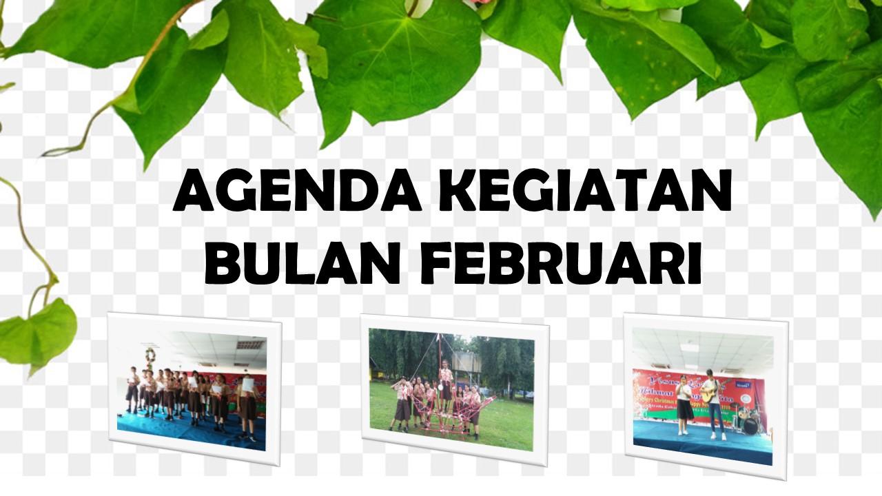 Agenda Kegiatan Bulan Februari