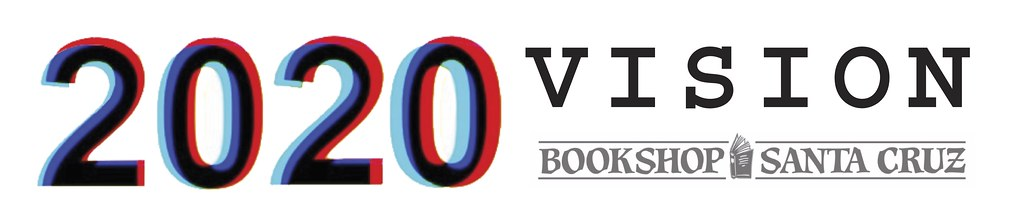 A red and blue logo that says 2020 Vision with the Bookshop Santa Cruz logo below.