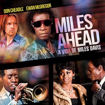Miles Ahead, a Vida De Miles Davis