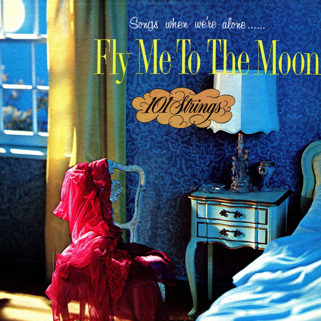 101 Strings - Fly Me To The Moon