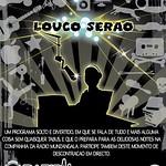 LOUCO SERÃO