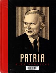 Nina Bunjevac, Patria