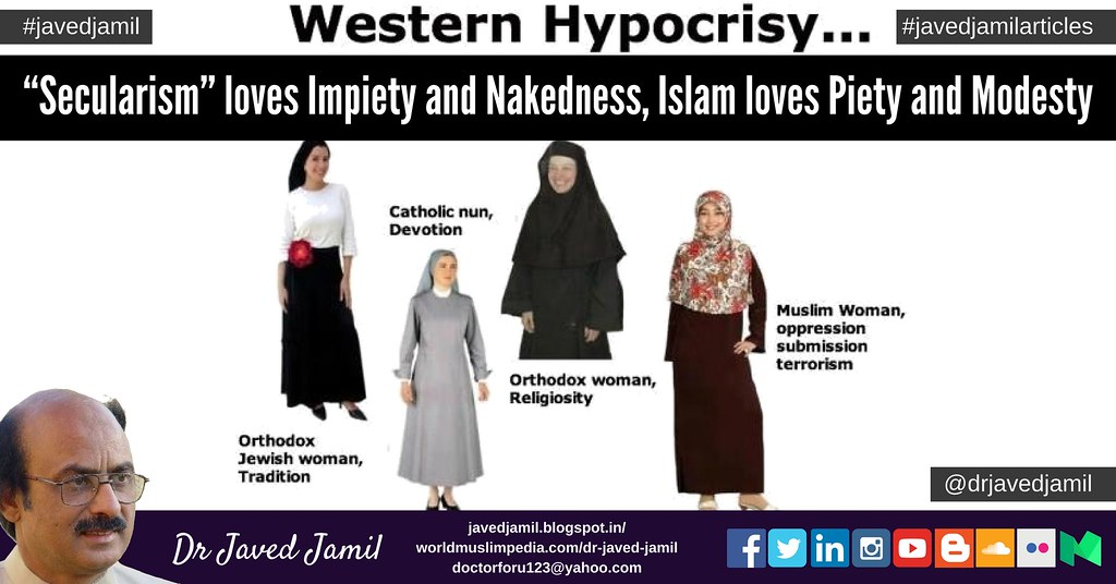 """Secularism"" loves Impiety and Nakedness, Islam loves Piety and Modesty"