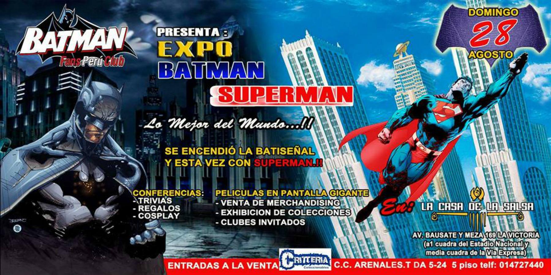 Expo Batman - Superman Lo Mejor del Mundo