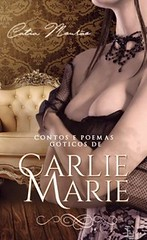 1 - Contos e Poemas Góticos de Carlie Marie - Catia Mourão