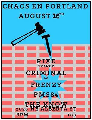 8/16/16 Rixe/Criminal/Frenzy/PMS84