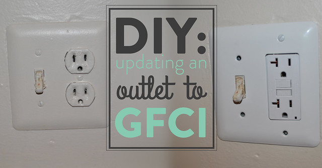Do It Yourself: Changing a Normal Outlet to a GFCI Outlet
