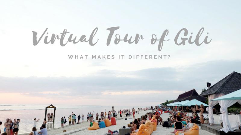 VIRTUAL TOUR OF GILI