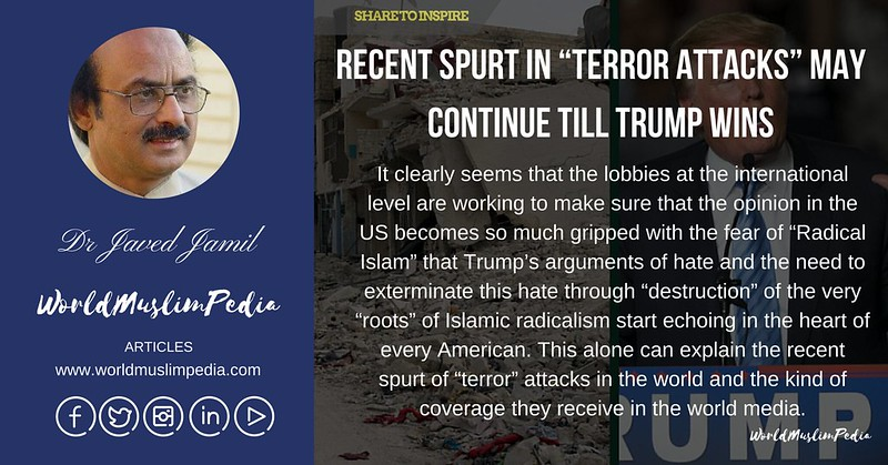 "FB RECENT SPURT IN ""TERROR ATTACKS"" MAY CONTINUE TILL TRUMP WINS"