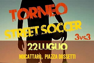Noicattaro. Torneo Street Soccer front