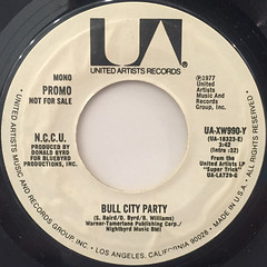N.C.C.U.:BULL CITY PARTY(LABEL SIDE-A)